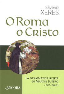O-Roma-O-Cristo-Saverio-Xeres-libro-Lutero